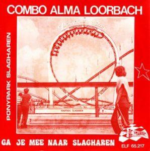 Combo Alma Loorbach - Ga je mee naar slagharen